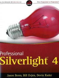 Professional Silverlight 4 (Wrox Programmer to Programmer)