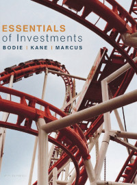 Essentials of Investments (McGraw-Hill / Irwin Series in Finance, Insurance, and Real Estate)