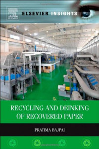Recycling and Deinking of Recovered Paper (Elsevier Insights)