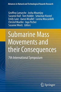 Submarine Mass Movements and their Consequences: 7th International Symposium