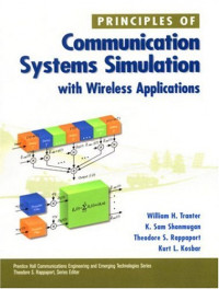 Principles of Communication Systems Simulation with Wireless Applications