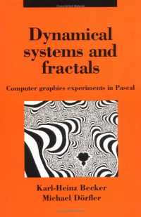 Dynamical Systems and Fractals: Computer Graphics Experiments with Pascal