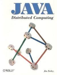 Java Distributed Computing (O'Reilly Java)