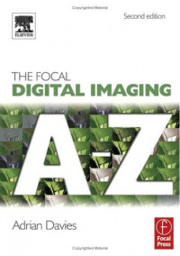 Focal Digital Imaging A to Z