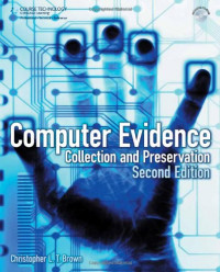 Computer Evidence: Collection and Preservation
