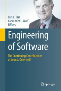 Engineering of Software: The Continuing Contributions of Leon J. Osterweil
