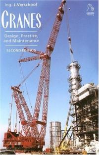 Cranes: Design, Practice, and Maintenance