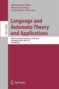 Language and Automata Theory and Applications: 5th International Conference