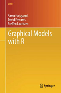 Graphical Models with R (Use R!)