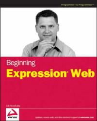 Beginning Expression Web (Wrox Beginning Guides)