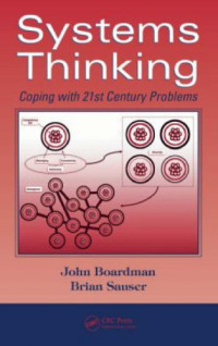 Systems Thinking: Coping with 21st Century Problems (Industrial Innovation)