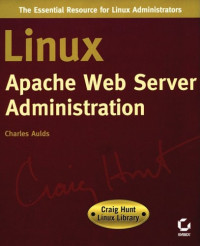Linux Apache Web Server Administration (Linux Library)