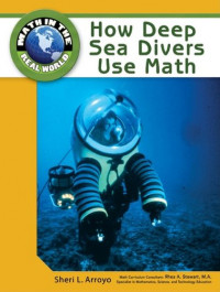 How Deep Sea Divers Use Math (Math in the Real World)