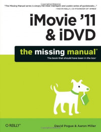 iMovie '11 & iDVD: The Missing Manual (English and English Edition)
