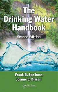 The Drinking Water Handbook, Second Edition
