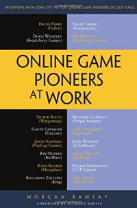 Online Game Pioneers at Work