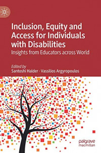 Inclusion, Equity and Access for Individuals with Disabilities: Insights from Educators across World