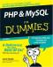 PHP & MySQL For Dummies 3rd edition (Computer/Tech)