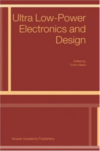 Ultra Low-Power Electronics and Design (Solid Mechanics and Its Applications)