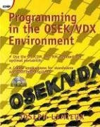Programming in the OSEK/VDX Environment (With CD-ROM)