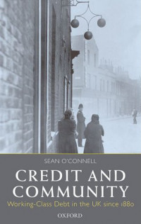 Credit and Community: Working-Class Debt in the UK since 1880