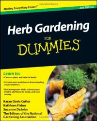 Herb Gardening For Dummies (For Dummies (Home & Garden))