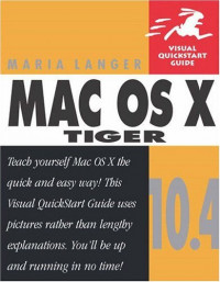 Mac OS X 10.4 Tiger : Visual QuickStart Guide