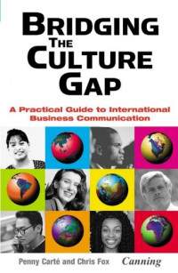 effective communication bridging the culture gap Bridging the digital communication gap top 10 strategies for  cultural language barriers that may  do so, take notes on their names and locations as part of effective communication skills training, speakeasy communication consultants recommend engaging your.