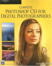 Complete Photoshop CS3 for Digital Photographers (Graphics Series)