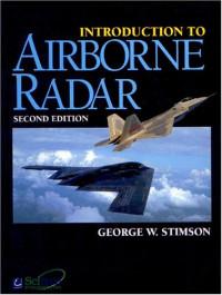 Introduction to Airborne Radar, Second Edition (Aerospace & Radar Systems)