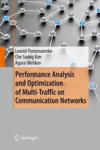 Performance Analysis and Optimization of Multi-Traffic on Communication Networks