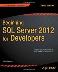 Beginning SQL Server 2012 for Developers