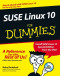 SUSE Linux 10 For Dummies (Computer/Tech)