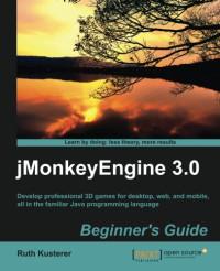 jMonkeyEngine 3.0 Beginner's Guide