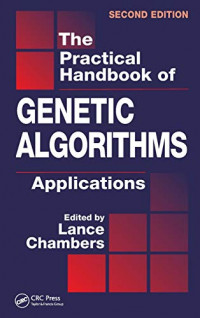 The Practical Handbook of Genetic Algorithms: Applications, Second Edition