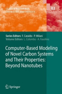 Computer-Based Modeling of Novel Carbon Systems and Their Properties: Beyond Nanotubes