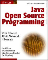 Java Open Source Programming: with XDoclet, JUnit, WebWork, Hibernate