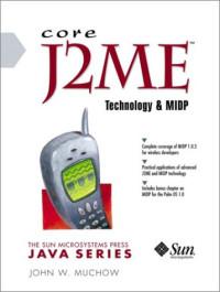 Core J2ME Technology