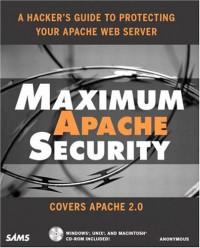 Maximum Apache Security (Maximum Security)