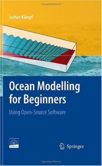 Ocean Modelling for Beginners: Using Open-Source Software