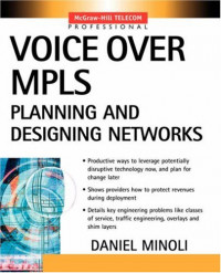 Voice Over MPLS : Planning and Designing Networks