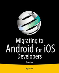 Migrating to Android for iOS Developers