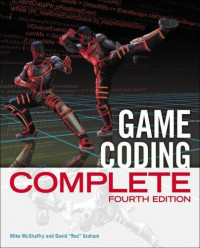 Game Coding Complete, Fourth Edition