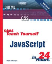 Sams Teach Yourself JavaScript in 24 Hours (3rd Edition)
