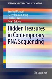 Hidden Treasures in Contemporary RNA Sequencing (SpringerBriefs in Computer Science)
