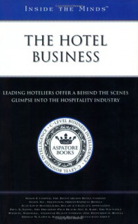 The Hotel Business (Inside the Minds)
