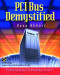 PCI Bus Demystified (With CD-ROM)