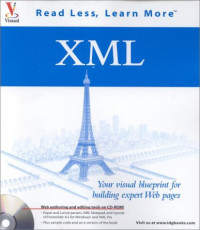 XML: Your Visual Blueprint for Building Expert Web Pages (With CD-ROM)