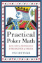 Practical Poker Math: Basic Odds & Probabilities for Hold'Em and Omaha