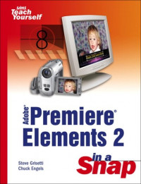 Adobe Premiere Elements 2 in a Snap
